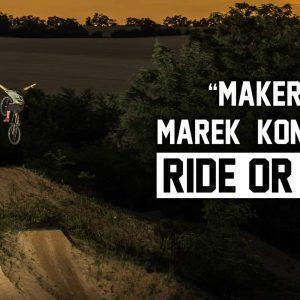 """MAKER """"RIDE OR DIE""""   MTB Video Edit"""