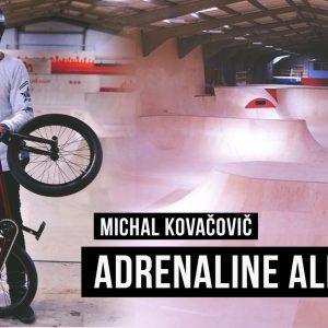 Michal Kovačovič Adrenaline Alley Trip | VIDEO